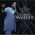 Barry White - An Evening With Barry White '2007