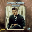 Gordon Macrae - Never Till Now '2007