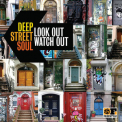 Deep Street Soul - Look Out Watch Out '2011