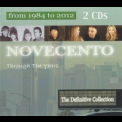 Novecento - Through The Years (from 1984 To 2012) (2CD) '2013