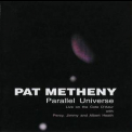 Pat Metheny - Parallel Universe '2001
