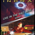 Indra - Live In The Saltmine 2007 '2010