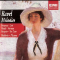 Ravel - Melodies. Complete Vocal Music '2001