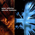 Peter Jefferies - Elevator Madness '1996