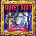 Quiet Riot - Alive And Well '1999
