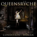 Queensryche - Condition Human '2015