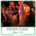 Frogg Cafe - Admir Vol.1 '2014