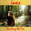 Ines - Hunting The Fox '1994
