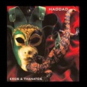 Haddad - Eros & Thanatos (2CD) '2009