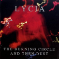 Lycia - The Burning Circle And Then Dust (CD1) '1995