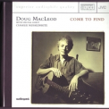 Doug Macleod - Come To Find '1994