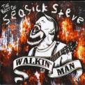 Seasick Steve - The Best Of Seasick Steve (Walkin' Man) '2011