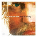 Anders Osborne - Black Eye Galaxy '2012