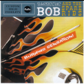Barbecue Bob & The Spareribs - Burning Sensation '2006