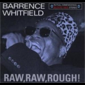 Barrence Whitfield - Raw, Raw, Rough! '2009