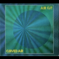 Curved Air - Air Cut '1973
