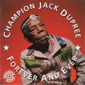 Champion Jack Dupree - Forever And Ever '1991