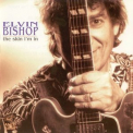 Elvin Bishop - The Skin I'm In '1998