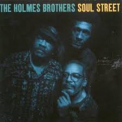Holmes Brothers, The - Soul Street '1993