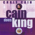 Chris Cain - Cain Does King '2001