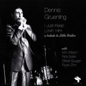 Dennis Gruenling - I Just Keep Lovin' Him '2008