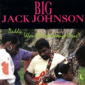 Big Jack Johnson - Daddy, When Is Mama Coming Home? '1989