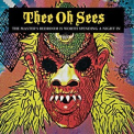 Thee Oh Sees - The Master's Bedroom Is Worth Spending A Night In '2008