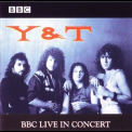 Y & T - Bbc Live In Concert '2000