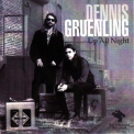 Dennis Gruenling - Up All Night '2000
