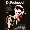 Dr. Feelgood - Going Back Home '2005