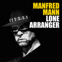 Manfred Mann - Lone Arranger (Deluxe Edition) (CD1) '2014