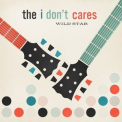 The I Don't Cares - Wild Stab '2016