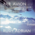 Rudy Adrian - Par Avion (Sequencer Sketches 4) '2007