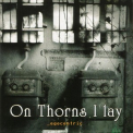 On Thorns I Lay - Egocentric '2003