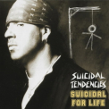 Suicidal Tendencies - Suicidal For Life (2008, Spv 42852, Germany) '1994