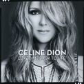 Celine Dion - Loved Me Back To Life '2013