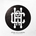 Heart Of A Coward - Deliverance '2015