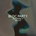 Bloc Party - Intimacy Remixed '2009