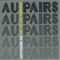 Au Pairs - Stepping Out Of Line The Anthology '2006