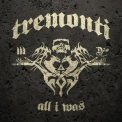 Tremonti - All I Was '2012