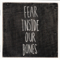 Almost, The - Fear Inside Our Bones '2013