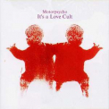 Motorpsycho - It's A Love Cult '2002