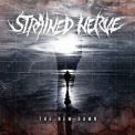 Strained Nerve - The New Dawn '2015