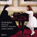 Robert Schumann - Hummoreske; Sonata in F sharp minor (Angela Hewitt) '2007
