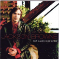 Jackson Browne - The Naked Ride Home '2002