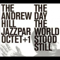 Hill, Andrew - The Day The World Sttod Still '2003