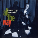 Jimmy Scott - All The Way (Reissue 2011) '1992