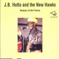 J.b. Hutto & The New Hawks - Keeper Of The Flame '1980