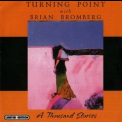 Turning Point - A Thousand Stories '2002