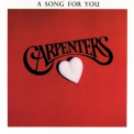 Carpenters - A Song For You '1972
